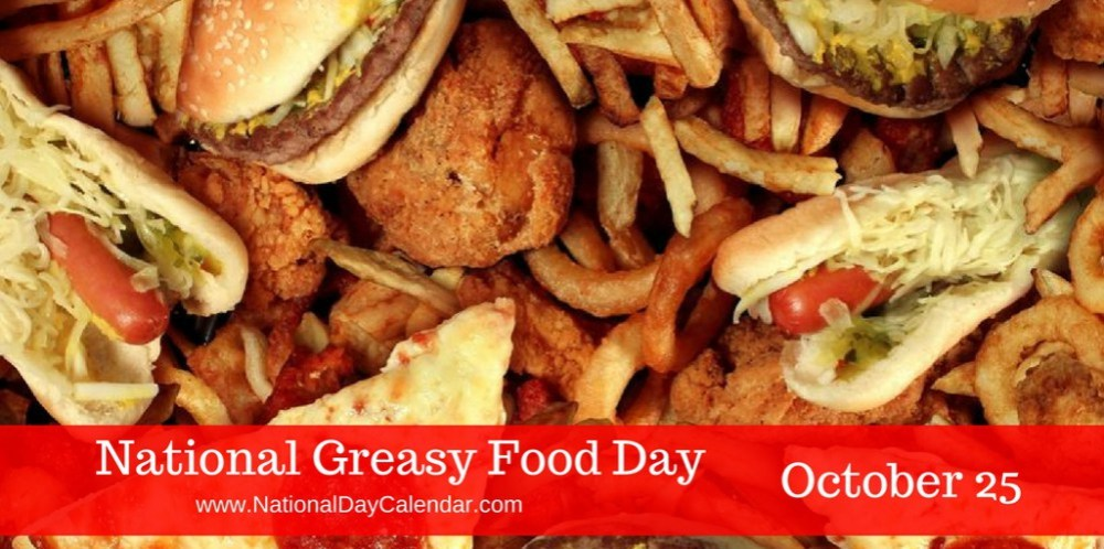National-Greasy-Foods-Day-October-25-1